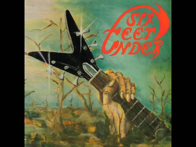 Six Feet Under - Six Feet Under (1983) - Full Album