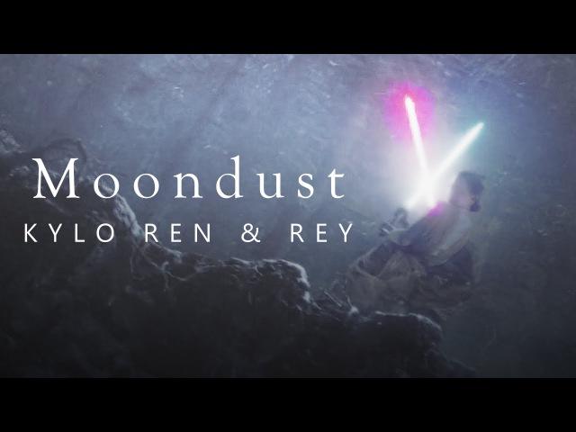 Kylo Ren Rey | { Moondust }