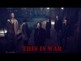Supernatural - This is War (SongVideo Request)