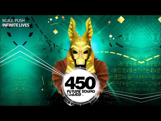 M.I.K.E. Push - Infinite Lives (FSOE 450 Compilation)