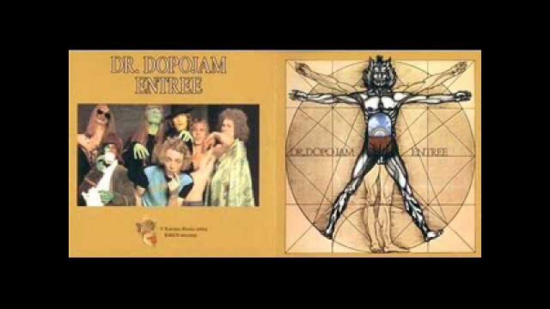 Dr. Dopo Jam - Entree 1973 (FULL ALBUM) [Progressive Rock]