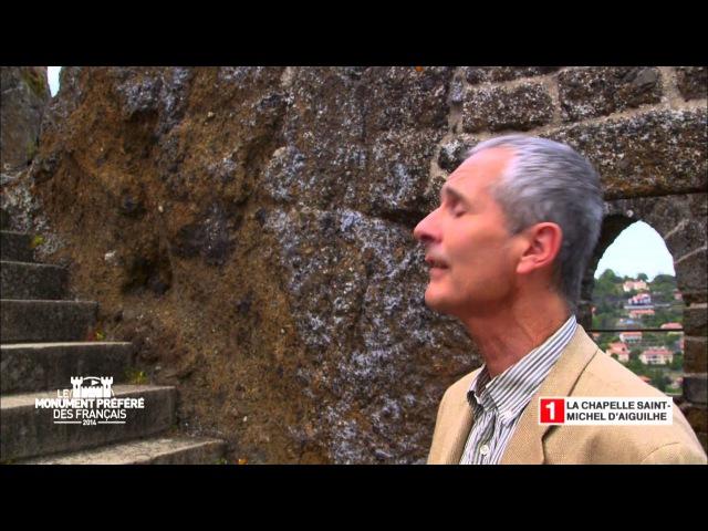 Le rocher Saint Michel d'Aiguilhe - Région Auvergne - Le Monument Préféré des Français