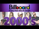 Every Billboard Hot 100 1 Single of the 2000's