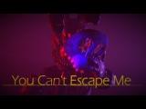 You Cant Escape Me[FNAF SFM](EPILEPSY WARNING)