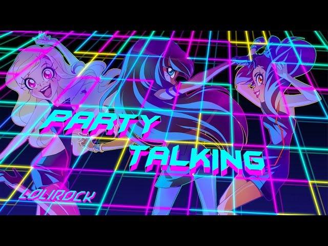 Party Talking | Music Video | LoliRock