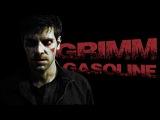 Grimm Gasoline