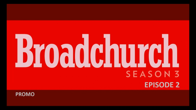 Бродчёрч (Убийство на пляже). 3 сезон. 2 Серия. Промо / Broadchurch. Season 3. Episode 2. Promo.