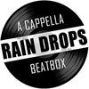 RAIN DROPS   A cappella group