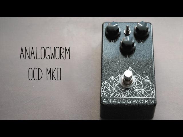 Analogworm OCD MKII
