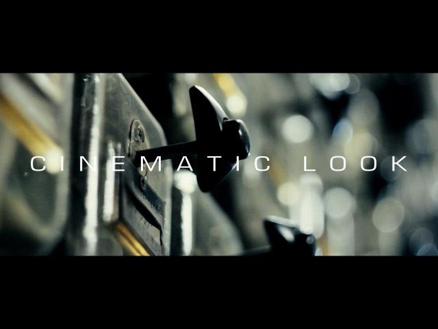 Как достичь киношной картинки | How to achieve a Film Look (Cinematic Look Tutorial)
