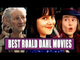 7 Best Roald Dahl Movies Ranked