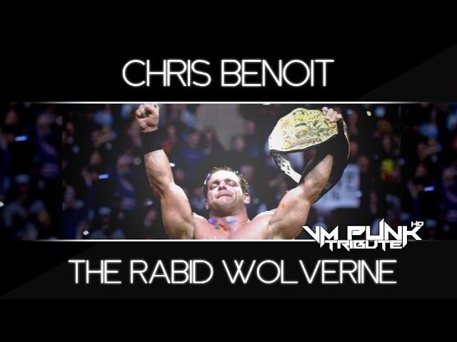CHRIS BENOIT • TheRabidWolverine • [By VMPunk]ᴴᴰ