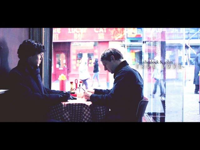 » true love | john sherlock