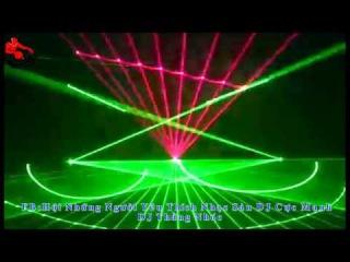 Nhạc Sàn Cực Bay, Cực Mạnh 2013 - 2014 - DJ Nonstop