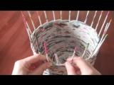 Плетение корзины из газет для начинающих. Часть 2.