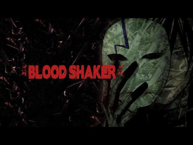 AMV Blood Shaker