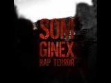 Som Ginex - Rap Terror