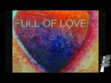 Full of Love by Danny Wright