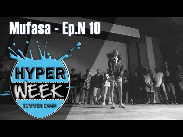 Mufasa - Ep.N10 - Hyper Week is also This mmpp pjd @mufasa @mmpp @HyperWeek | Danceproject.info