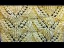 Ажурный узор спицами Видео урок вязания на спицах Openwork pattern Video tutorial knitting