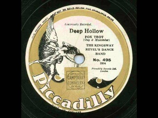 The Kingsway Revel's Dance Band, Deep Hollow