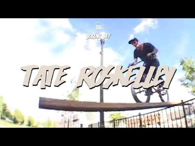 Dollar Bet BMX DVD - Tate Roskelley