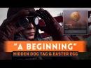 ► HIDDEN DOG TAG Battlefield 1 A Beginning Easter Egg Full Guide