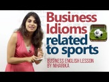 Business Idioms related to sports - Business English Lesson