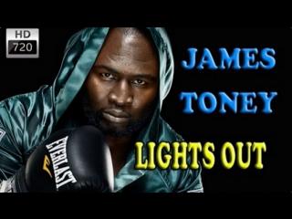 JAMES TONEY HIGHLIGHTS BOXING
