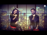 Mile Ho Tum (Tony Kakkar & Neha Kakkar)