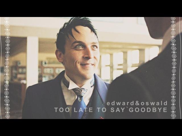 Edwardoswald too late to say goodbye