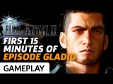 Final Fantasy XV: Episode Gladio Gameplay - The First 15 Minutes