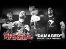 Phobia Damaged Official Track Premiere