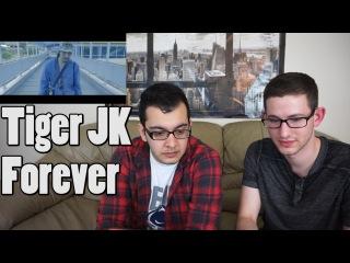 Tiger JK - Forever MV Reaction