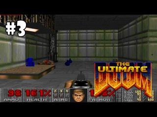 The Ultimate Doom прохождение игры - E1M3: Toxin Refinery (All Secrets Found)