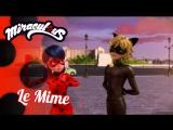 Miraculous Ladybug Ep. 13 [RUS SUB] - Le Mime