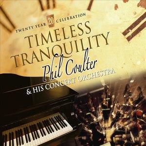 Phil Coulter альбом Timeless Tranquility (Twenty Year Celebration)