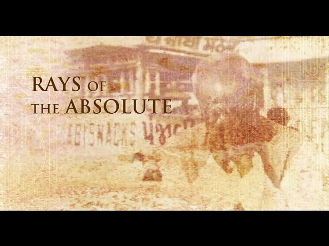 Rays of the Absolute (the Legacy of Sri Nisargadatta Maharaj)