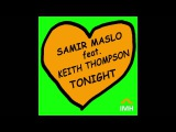 Samir Maslo, Keith Thompson - Tonight (Original Mix)