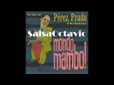 Perez Prado and His Orchestra - Mambo Jambo