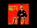 Perez Prado and His Orchestra - Mambo No. 5