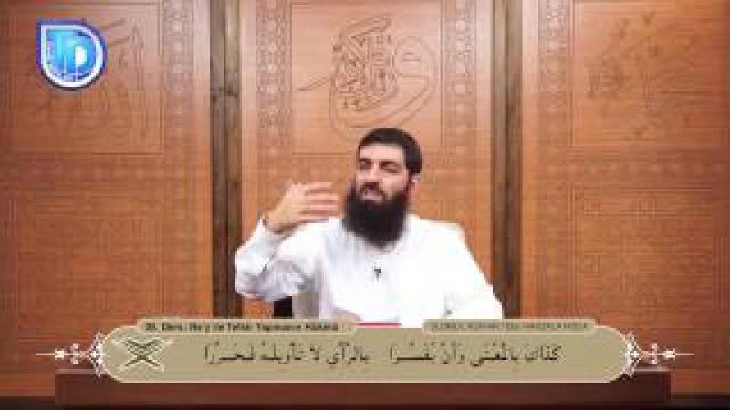 05 Rey ile Tefsir Yapmanın Hükmü, Ebu Hanzala Hoca