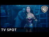 Wonder Woman - Power TV Spot - Warner Bros. UK