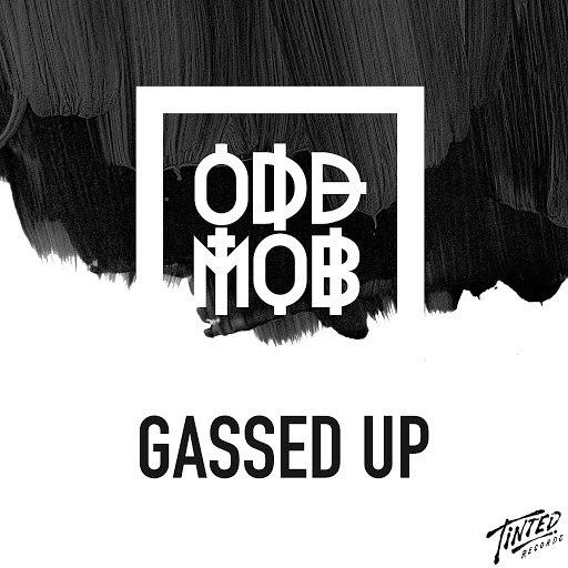 Odd Mob альбом Gassed Up