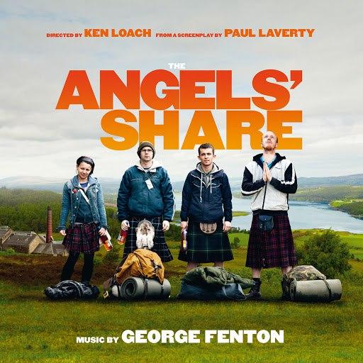 George Fenton альбом The Angels' Share (Original Motion Picture Soundtrack)