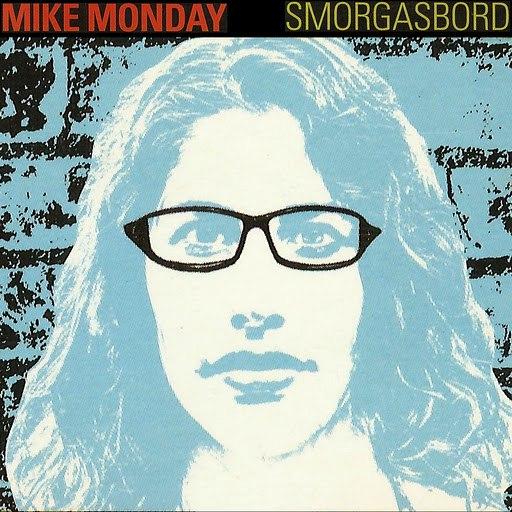 Mike Monday альбом Smorgasbord Blue Album Sampler
