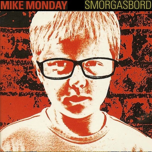 Mike Monday альбом Smorgasbord Red Album Sampler