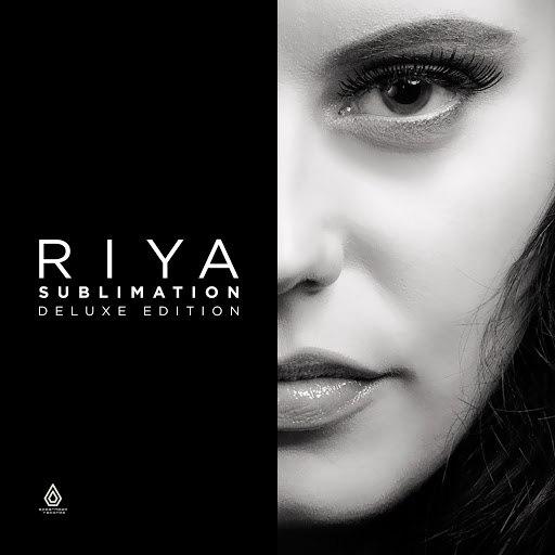 Riya альбом Sublimation (Deluxe Edition)