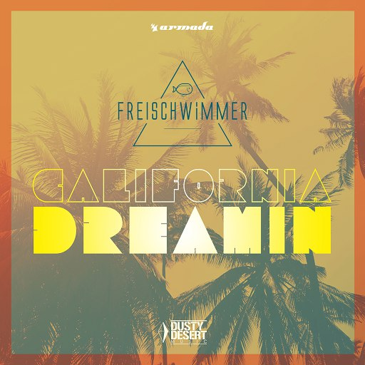 Freischwimmer альбом California Dreamin