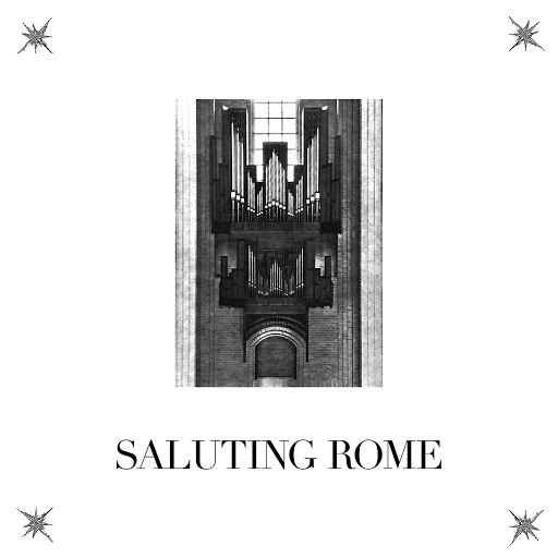 Lust for Youth альбом Saluting Rome